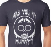 Are You My Mummy? - Doctor Who Inspired Shirt! Unisex T-Shirt