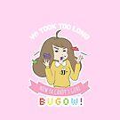 Bugow! (Pink Version) by Elise Jimenez