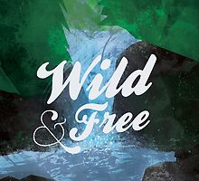 Wild and Free by randoms