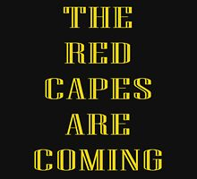 'The Red Capes Are Coming' - B-Man Unisex T-Shirt