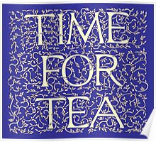 Time For Tea (Royal Blue) Poster