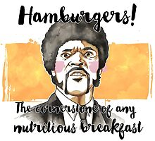 Pulp fiction - Jules Winnfield - Hamburgers! the cornerstone of any nutritious breakfast by borjaandrea