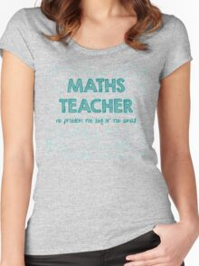 Maths Teacher (no problem too big or too small) - green Women's Fitted Scoop T-Shirt