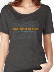 Maths Teacher (no problem too big or too small) - blue Women's Relaxed Fit T-Shirt