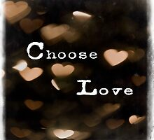Typography - Choose Love by Elizabeth Thomas