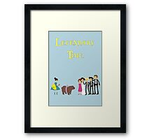 IT'SSSSS LEGENDARY TIME Framed Print