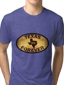 Texas Forever Tri-blend T-Shirt