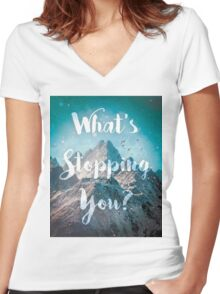 What's Stopping You? Women's Fitted V-Neck T-Shirt