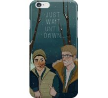 Just Wait Until Dawn iPhone Case/Skin