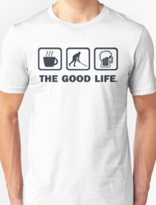 Field Hockey Funny Good Life T Shirt T-Shirt