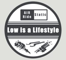 Low is a Lifestyle by Klaaamotte