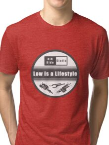 Low is a Lifestyle Tri-blend T-Shirt