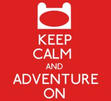 Keep Calm and Adventure On! Kids Clothes