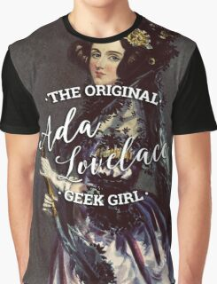Ada Lovelace - The Original Geek Girl Graphic T-Shirt