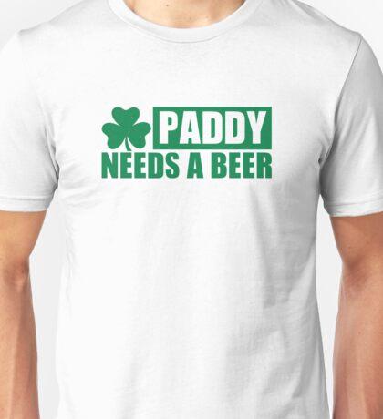 Paddy needs a beer shamrock Unisex T-Shirt