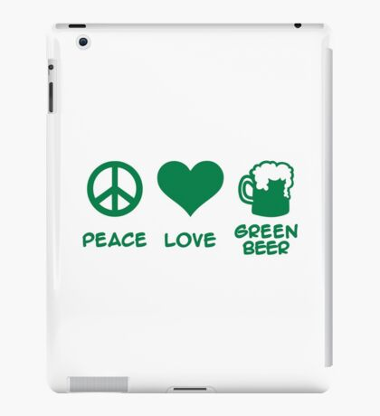 Peace love green beer iPad Case/Skin