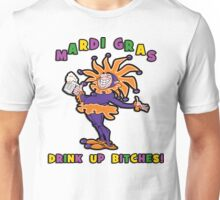 Mardi Gras Drink Up Bitches Unisex T-Shirt