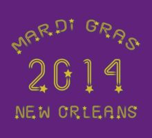 Mardi Gras 2014 New Orleans by HolidayT-Shirts