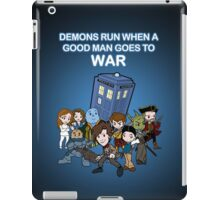 Demons Run When A Good Man Goes to War iPad Case/Skin
