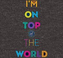 Im on top :D Unisex T-Shirt