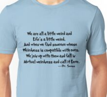 Dr. Seuss on Love  Unisex T-Shirt