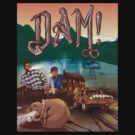 DAM!  by Jason Wright