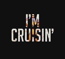 I'm Cruisin' Unisex T-Shirt