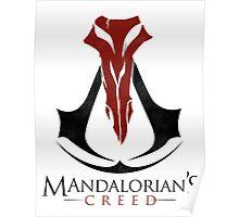 Mandalorian's Creed (white) Poster