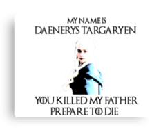 You Killed my Father Canvas Print