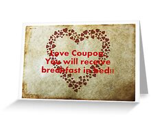 Love Coupon: Breakfast in bed! Greeting Card