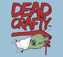 Dead Crafty Dead Handed Tee by Kevin James Harte