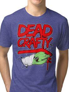 Dead Crafty Dead Handed Tee Tri-blend T-Shirt