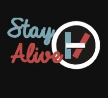 Stay Alive by BethTheKilljoy