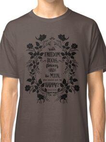 Freedom & Books & Flowers & Moon Classic T-Shirt