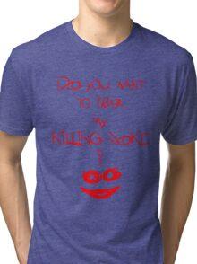 Killing joke 2 Tri-blend T-Shirt