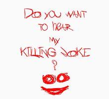 Killing joke 2 Unisex T-Shirt