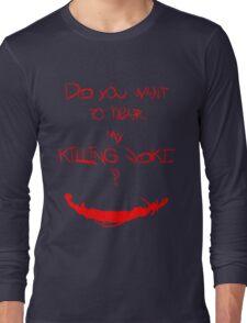 Killing joke 1 Long Sleeve T-Shirt