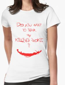 Killing joke 1 Womens Fitted T-Shirt
