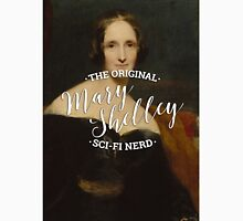 Mary Shelley - The Original Sci-Fi Nerd Classic T-Shirt