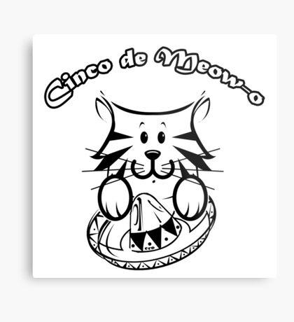 Cinco de Meow-o Metal Print