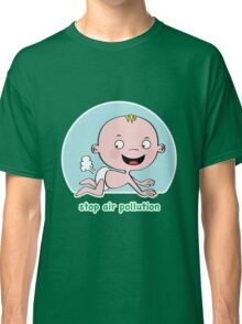 Stop Air Pollution Classic T-Shirt