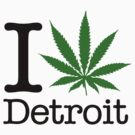 I Marijuana Detroit by crazytees