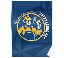 Happy Labor Day Worker Greeting Card Poster