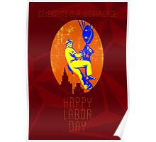 Celebrate Our Workforce Labor Day Greeting Card Poster