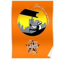Steel Worker Happy Labor Day Greeting Card Poster Poster