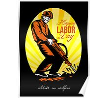 Celebrating Our Workforce Happy Labor Day Poster Poster