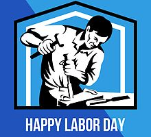 Happy Labor Day Fellow Workforce Retro Poster by patrimonio