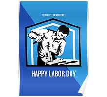 Happy Labor Day Fellow Workforce Retro Poster Poster
