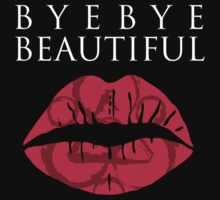 Bye Bye Beautiful (Coheed and Cambria) white design by jezkemp