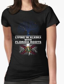 LIVING IN ALASKA WITH FLORIDA ROOTS Womens Fitted T-Shirt